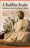 A Buddhist Reader, Henry Clarke Warren, 0486433730