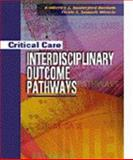 Critical Care Interdisciplinary Outcome Pathways, Basham, Kimberley Rutherford and Miracle, Vickie Samuels, 0721673732