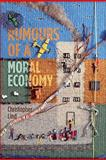 Rumours of a Moral Economy : Ethics and Capitalism, Lind, Christopher, 1552663736