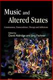 Music and Altered States, , 1843103737