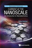 Current at the Nanoscale, Colm Durkan, 9814383732