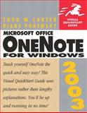 Microsoft Office OneNote 2003 for Windows, Todd Carter and Diane Poremsky, 032122373X