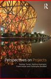Perspectives on Projects, Turner, Rodney and Anbari, Frank T., 0415993733