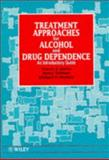 Treatment Approaches for Alcohol and Drug Dependence : An Introductory Guide, Jarvis, Tracey J. and Tebbutt, Jenny, 0471953733