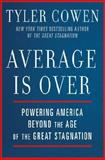 Average Is Over, Tyler Cowen, 0525953736