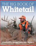 The Big Book of Whitetail, Gary Clancy and Michael Furtman, 076034373X