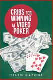 Cribs for Winning at Video Poker, Helen Capone, 1481753738