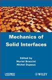 Mechanics of Solid Interfaces, , 1848213735