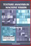 Texture Analysis in Machine Vision, , 9810243731