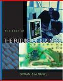 The Best of the Future of Business, Gitman, Lawrence J. and McDaniel, Carl, 0324183747