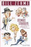 Intimate Strangers, Bill Zehme, 0385333749