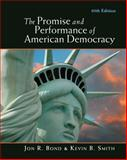 The Promise and Performance of American Democracy, Bond, Jon R. and Smith, Kevin B., 049591374X