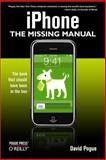 iPhone : The Missing Manual, Pogue, David, 0596513747