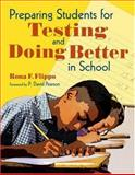 Preparing Students for Testing and Doing Better in School, Flippo, Rona F., 141295374X