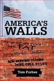 America's Walls, Tom Forbes, 1462073743