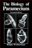 The Biology of Paramecium, Wichterman, R., 1475703740