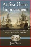 At Sea under Impressment, Jean Choate, 078644374X