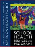 School Health Services and Programs, , 0787983748