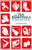 The Ten Essentials for Travel in the Outdoors, Mountaineers Books Staff, 0898863740