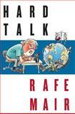 Hard Talk, Rafe Mair, 155017374X