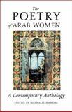 The Poetry of Arab Women, Nathalie Handal, 1566563747