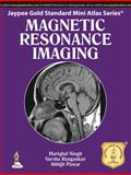 Magnetic Resonance Imaging, Singh, Hariqbal and Rangankar, Varsha, 9351523748