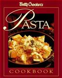 Betty Crocker's Complete Pasta Cookbook, Betty Crocker Editors, 0028603745