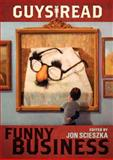 Funny Business, Jon Scieszka and Mac Barnett, 0061963747