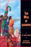 The Well of Sacrifice, Chris Eboch, 0395903742