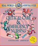 Real World Nursing Survival Guide : Critical Care and Emergency Nursing, Chernecky, Cynthia C. and Schumacher, Lori, 0721603742