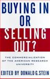 Buying in or Selling Out? : The Commercialization of the American Research University, , 0813533740