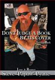 Don't Judge a Book by Its Cover, Steve Pyatte, 1420853740