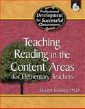 Teaching Reading in the Content Areas for Elementary Teachers, Margot Kinberg, 1425803741