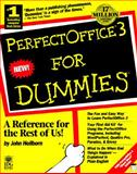 Perfect Office 3 for Dummies, Heilborn, John, 1568843747