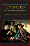 Rogues and Early Modern English Culture 9780472113743