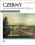 The Art of Finger Dexterity, Op. 740 (Complete), Carl Czerny, 073906374X