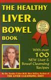 The Healthy Liver and Bowel Book, Sandra Cabot, 0958613745