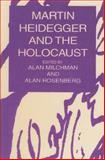 Heidegger and the Holocaust, , 1573923745