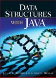 Data Structures with Java, Hubbard, J. R. and Huray, Anita, 0130933740