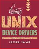 Writing UNIX Device Drivers, Pajari, George, 0201523744