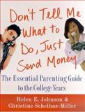 Don't Tell Me What to Do, Just Send Money, Helen E. Johnson and Christine Schelhas-Miller, 0312263740