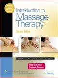 Introduction to Massage Therapy, Braun, Mary Beth and Simonson, Stephanie J., 0781773741