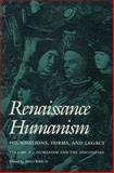 Renaissance Humanism : Foundations, Forms and Legacy, , 0812213742