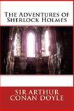 The Adventures of Sherlock Holmes, Arthur Conan Doyle, 1495323749