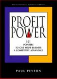 Profit Power, Paul Peyton, 1555713742