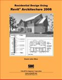 Residential Design Using Revit Architecture 2008, Stine, Daniel, 158503374X