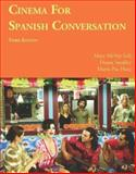 Cinema for Spanish Conversation, Smalley, Deana and Haro, Maria-Paz, 1585103748