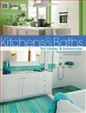 Kitchens and Baths for Today and Tomorrow, Jerri Farris, 1589233743