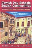 Jewish Day Schools, Jewish Communities, Alex Pomson, Howard Deitcher, 1904113745