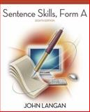 Sentence Skills: A Workbook for Writers, Form A : A Workbook for Writers, Form A, Langan, John, 0073123749